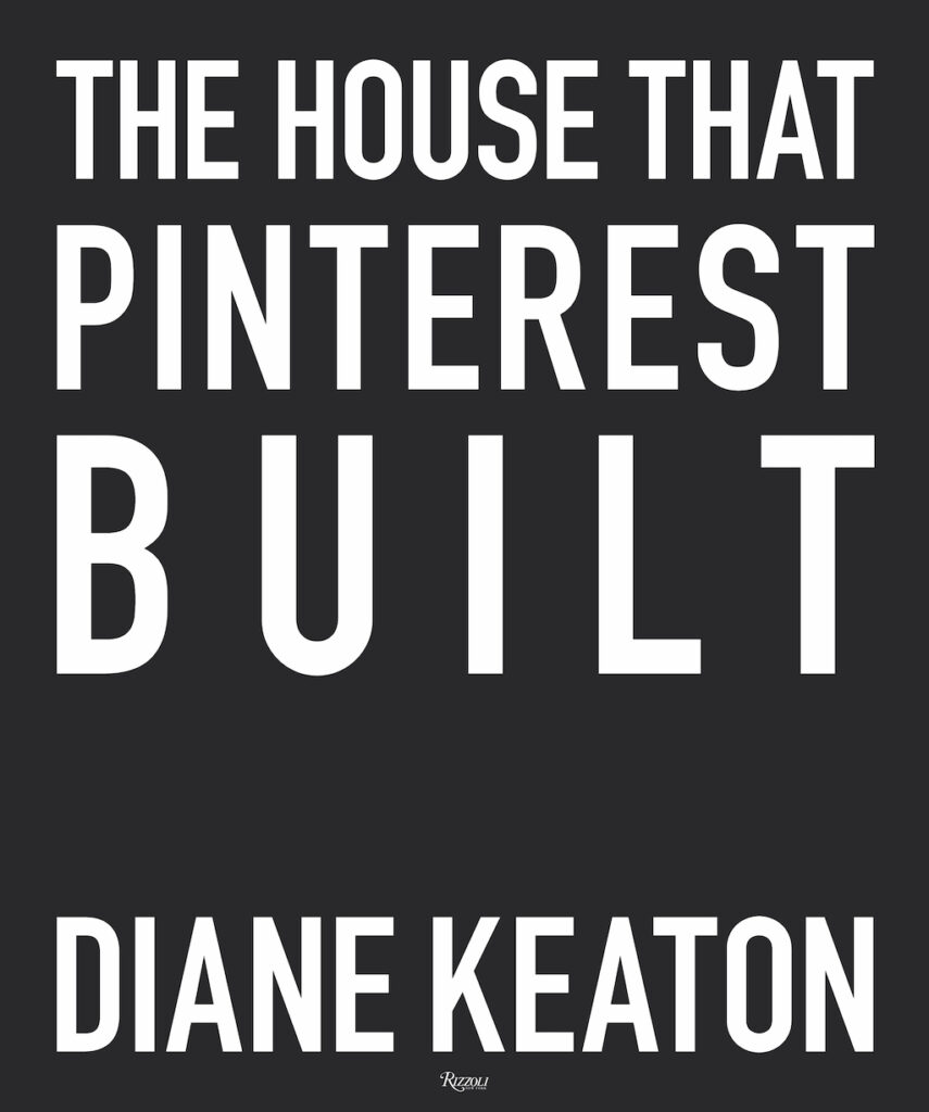 """The cover of """"The House That Pinterest Built"""" released by Rizzoli."""