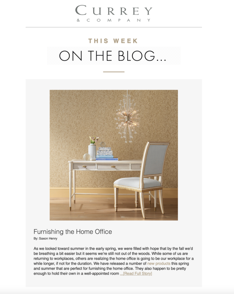 A sample of a blog post created by adroyt for Currey & Company, furnishing the home office...